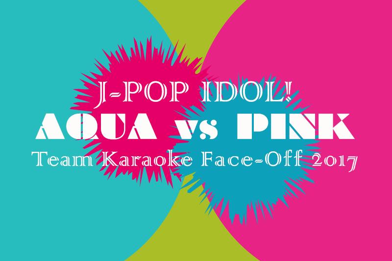 J-POP IDOL! Team Karaoke Face-Off!